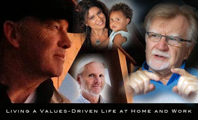 Living a Values-Driven Life at Home and Work